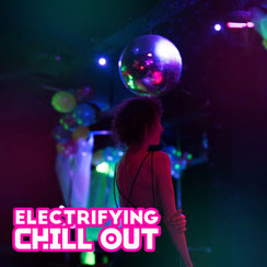 Electrifying Chillout