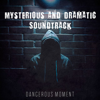 Mysterious and Dramatic Soundtrack